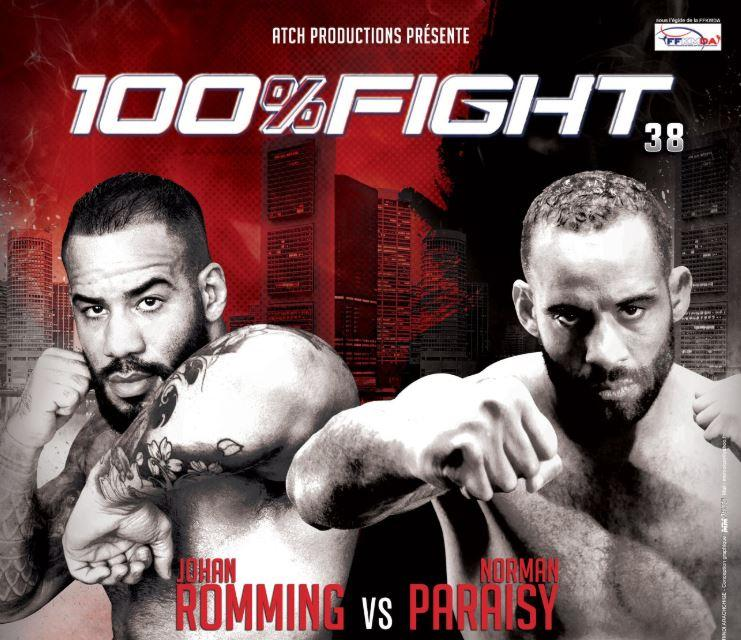 100%FIGHT 38 - PARAISY vs ROMMING (9 mars)