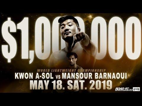 ROAD FC 53 - 1M$ Tournament Final: Barnaoui VS Kwon (18/05/2019)